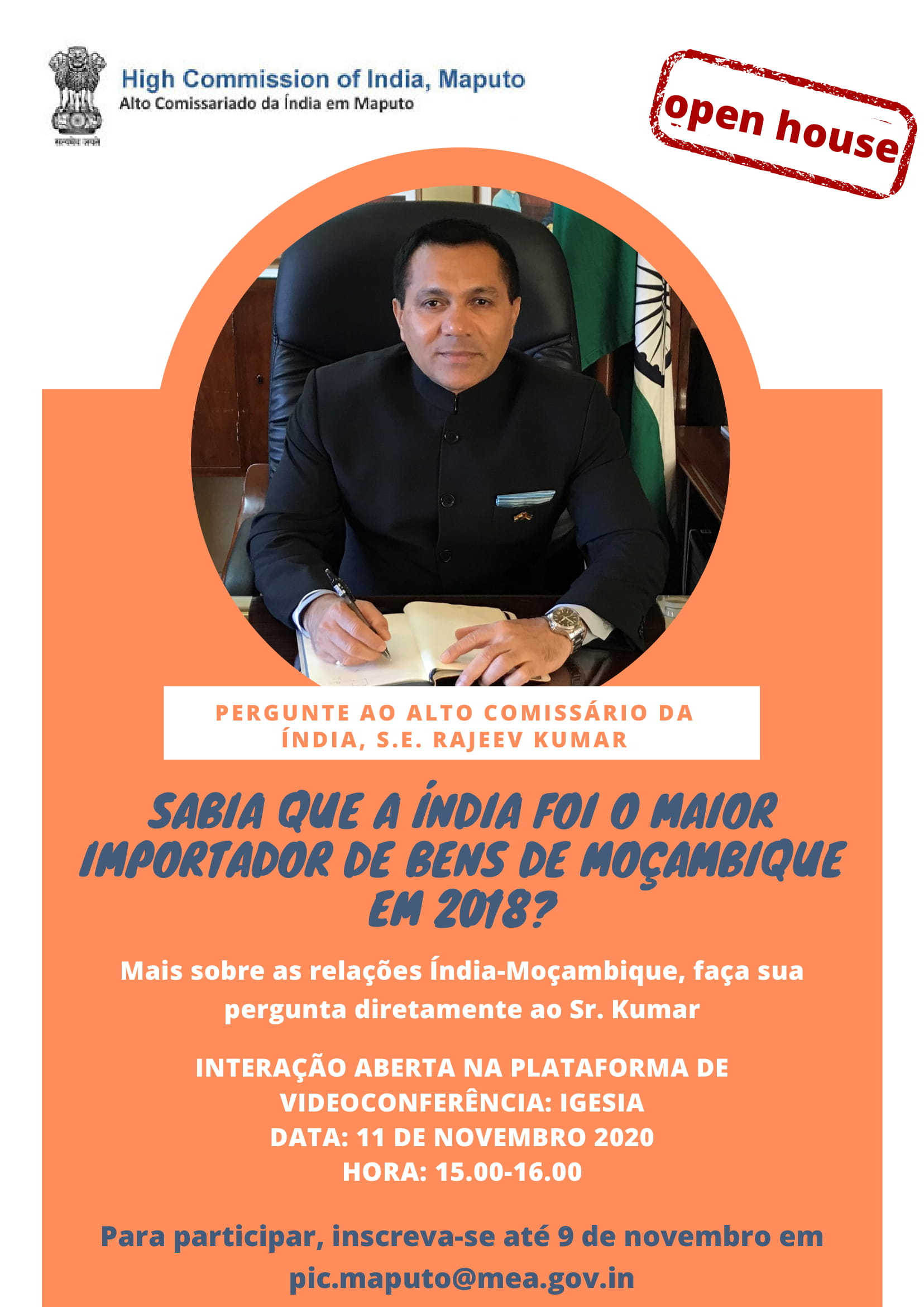 On 11th November, 2020 from 15:00h 16:00h, ask your questions on India-Mozmbique relations directly to High Commissioner of India, H.E. Rajeev Kumar.